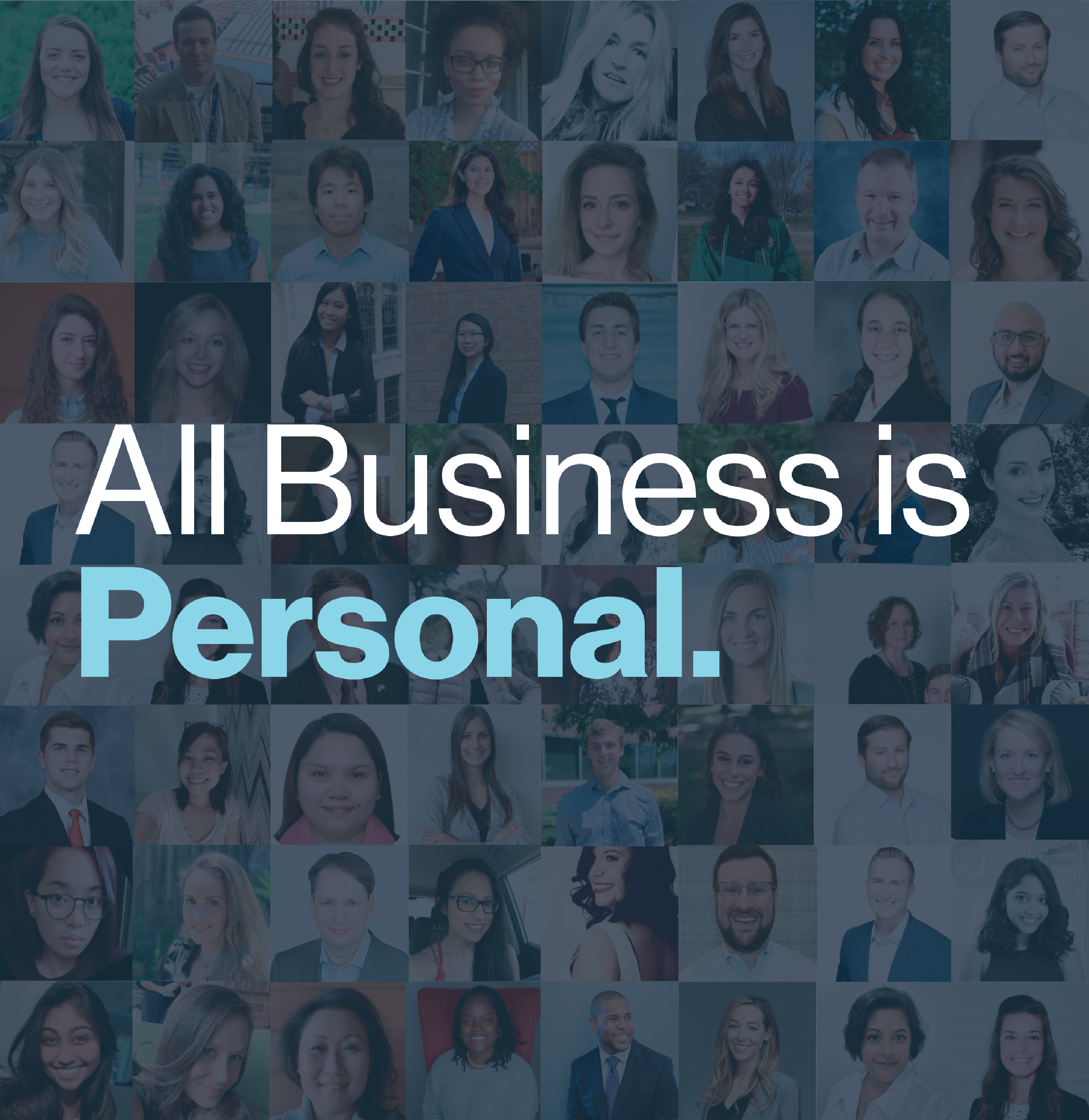 Collage of Spaulding Ridge people, with overlaying text that reads: All Business is Personal